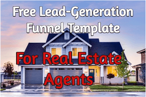a lead generation marketing funnel for real estate agents